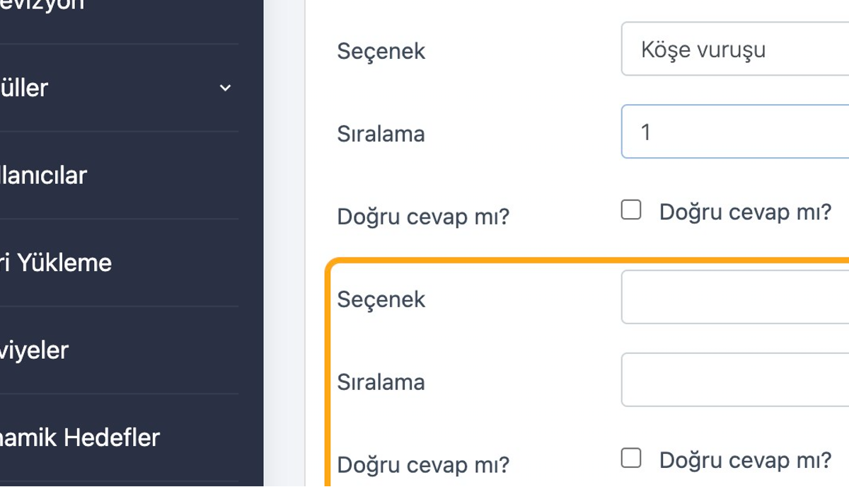 Başka bir seçenek eklemek için yine Seçenek ekle düğmesine basın. Her soru için istediğiniz sayıda seçenek oluşturabilirsiniz.