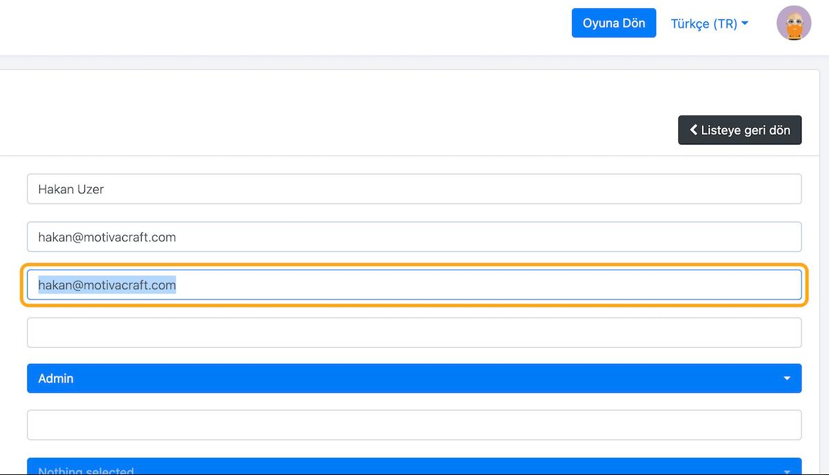 İsteğe bağlı olarak kullanıcının e-posta adresini sisteme tanımlayabilirsiniz. E-posta hesabi tanımlı kullanıcılar, Motivacraft platformundan çeşitli bildirim ve rapor e-postaları alıyor olacaklar.
